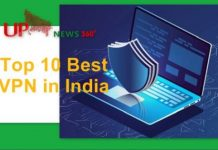 Top 10 Best VPN in India 2021
